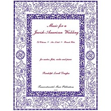 Transcontinental Music Music for a Jewish-American Wedding Transcontinental Music Folios Series by Randolph Lowell Dreyfus