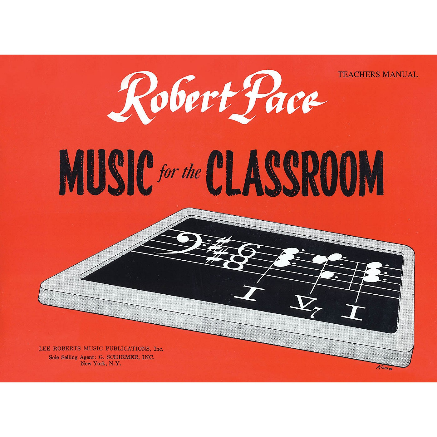Lee Roberts Music for the Classroom (Teacher's Manual) Pace Piano Education Series Softcover Written by Robert Pace thumbnail