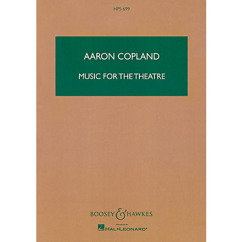 Boosey and Hawkes Music for the Theatre Boosey & Hawkes Scores/Books Series Composed by Aaron Copland thumbnail