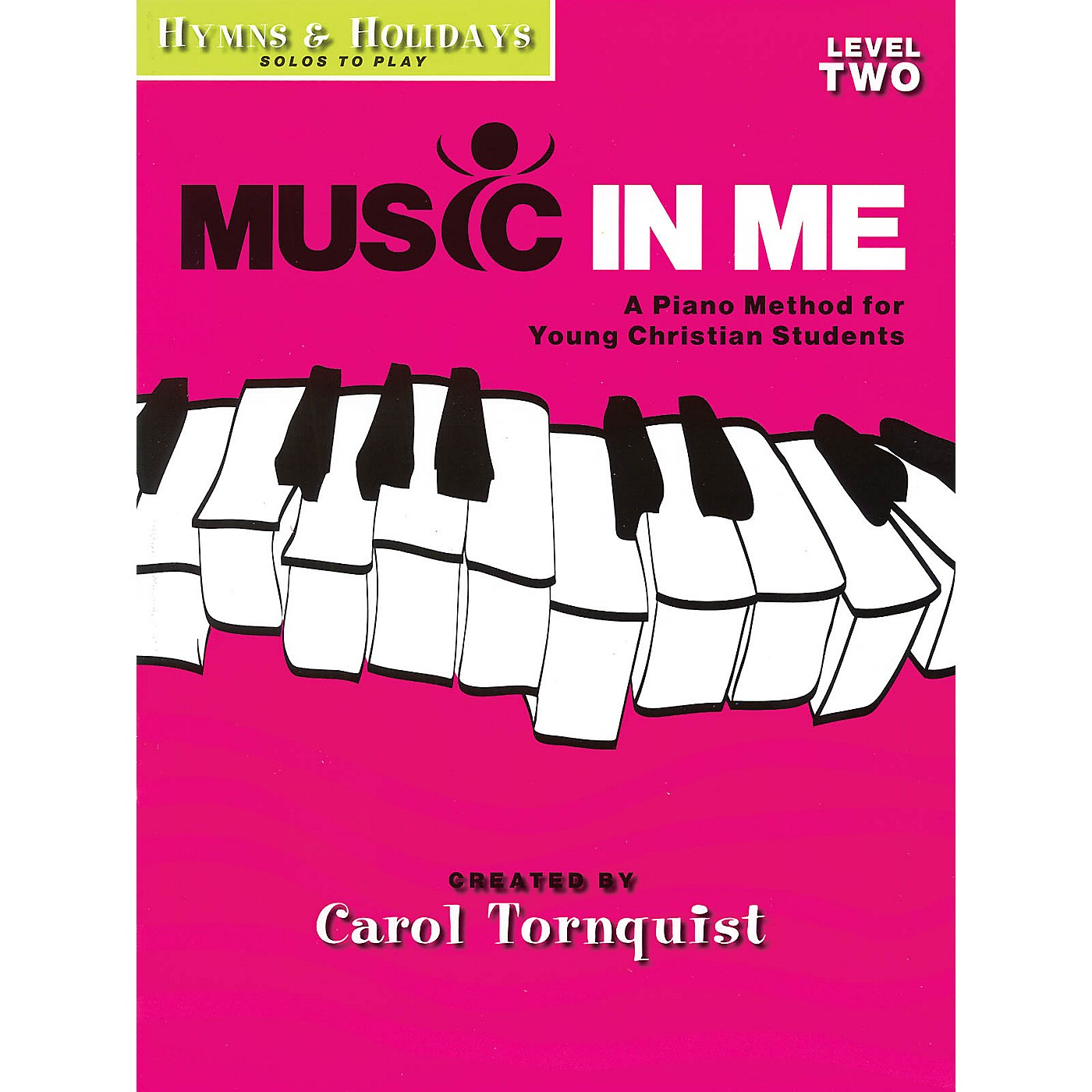 Word Music Music in Me - A Piano Method for Young Christian Students Sacred Folio by Carol Tornquist (Mid-Elem) thumbnail