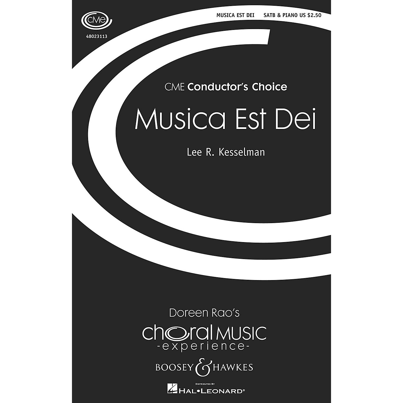 Boosey and Hawkes Musica est Dei (CME Conductor's Choice) SATB composed by Lee Kesselman thumbnail