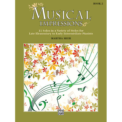 Alfred Musical Impressions, Book 2 Late Elementary / Early Intermediate thumbnail
