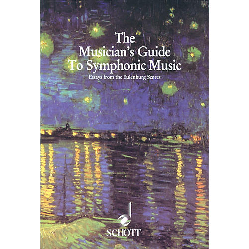 Schott Musician's Guide to Symphonic Music (Essays from the Eulenburg Scores) Schott Series by Corey Field thumbnail