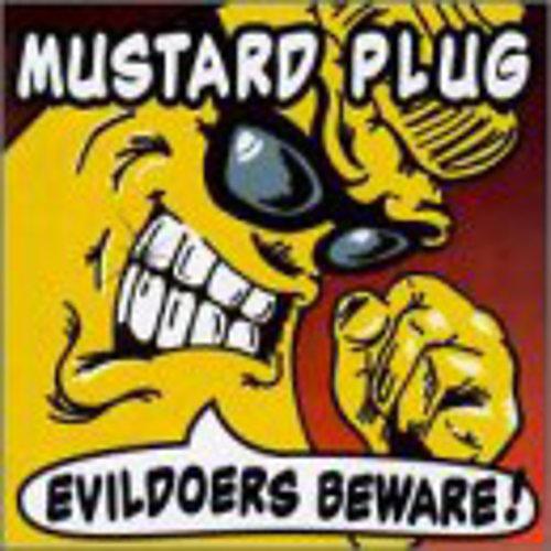 Alliance Mustard Plug - Evildoers Beware thumbnail