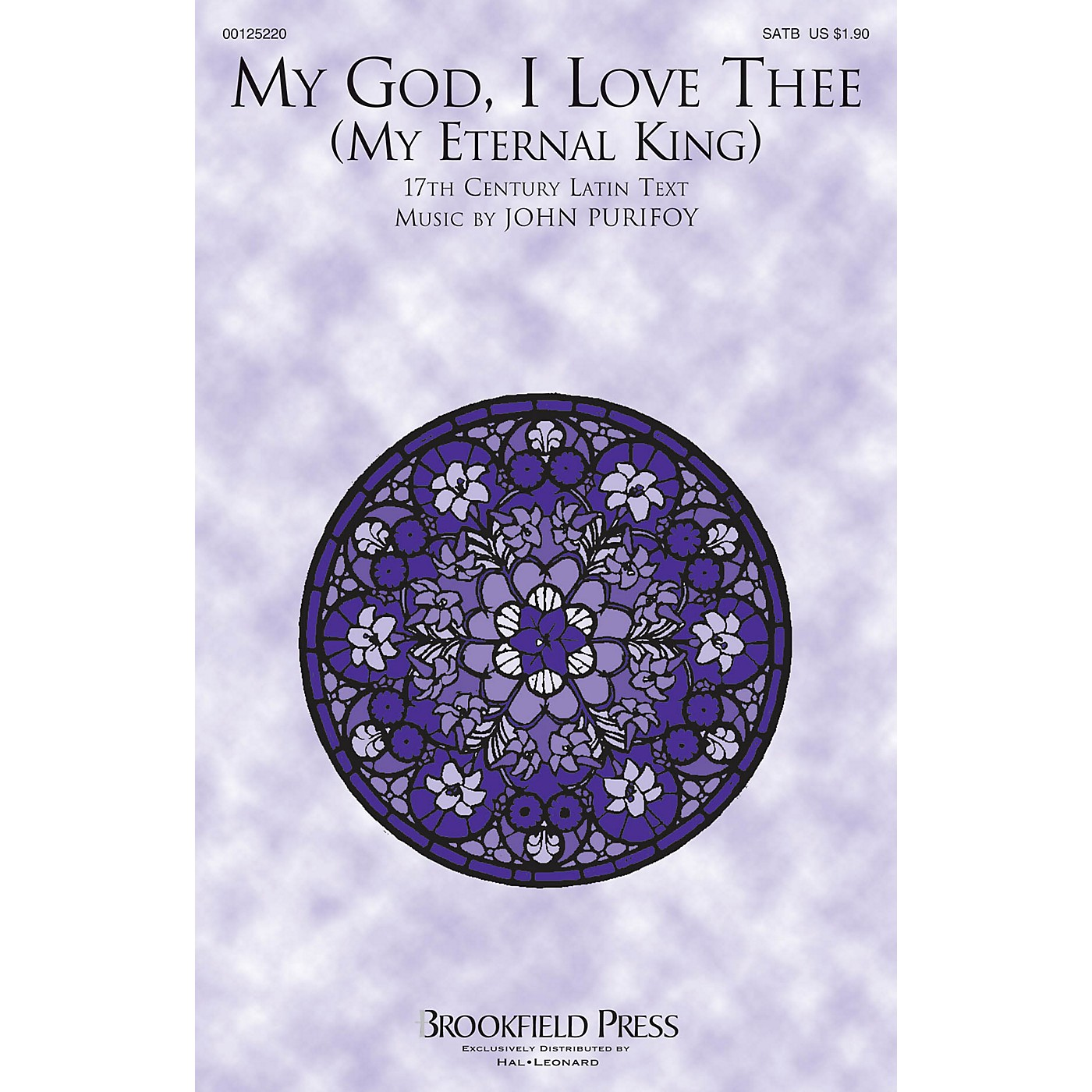Brookfield My God, I Love Thee (My Eternal King) SATB composed by John Purifoy thumbnail