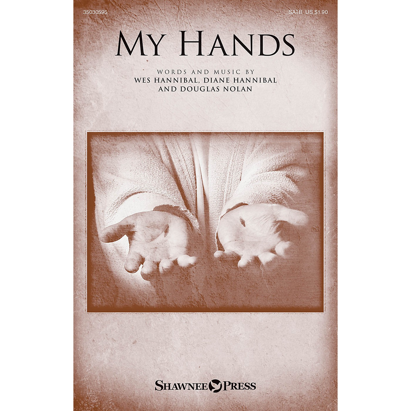 Shawnee Press My Hands SATB composed by Diane Hannibal thumbnail