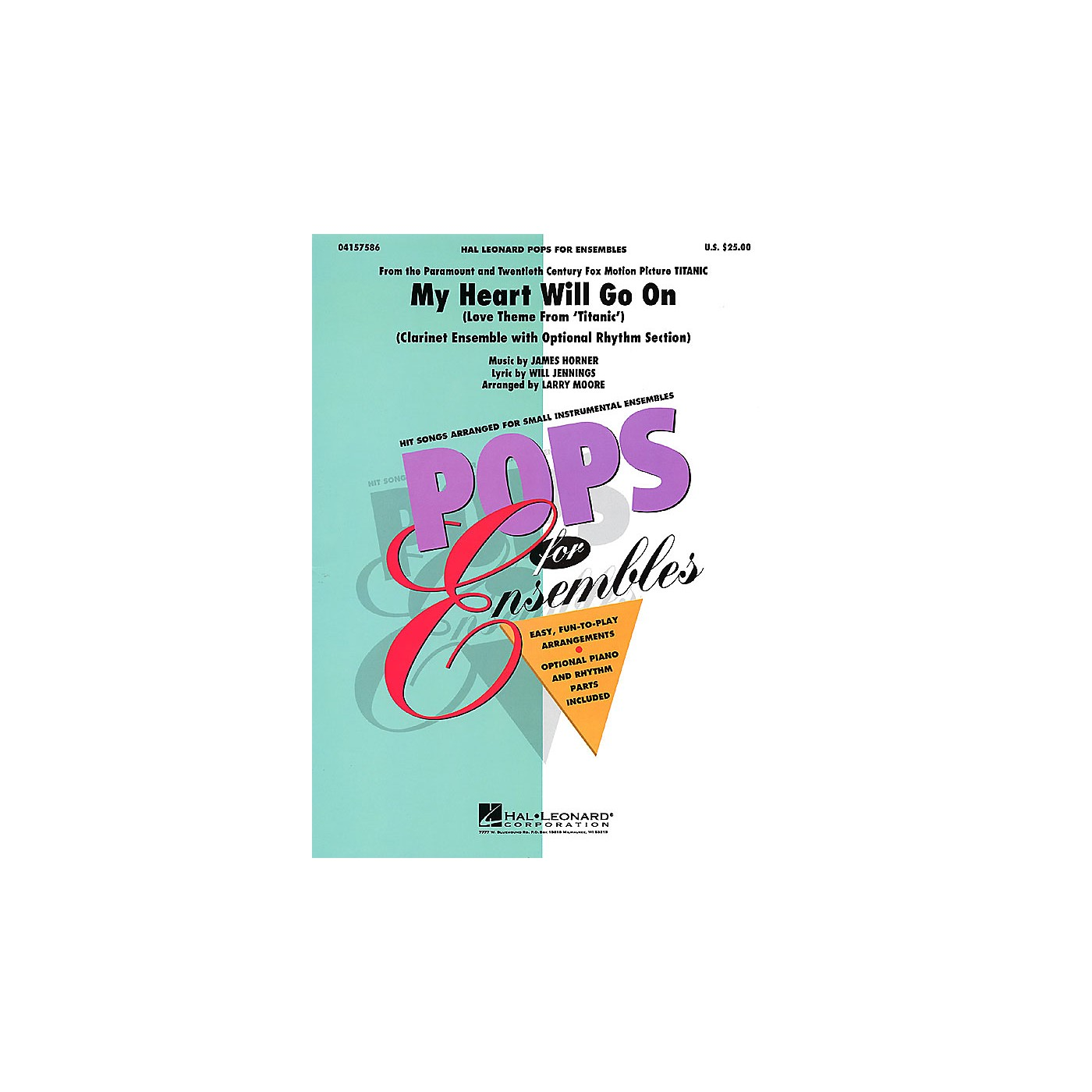 Hal Leonard My Heart Will Go On (Clarinet Ensemble (opt. rhythm section)) Concert Band Level 2-3 by Larry Moore thumbnail