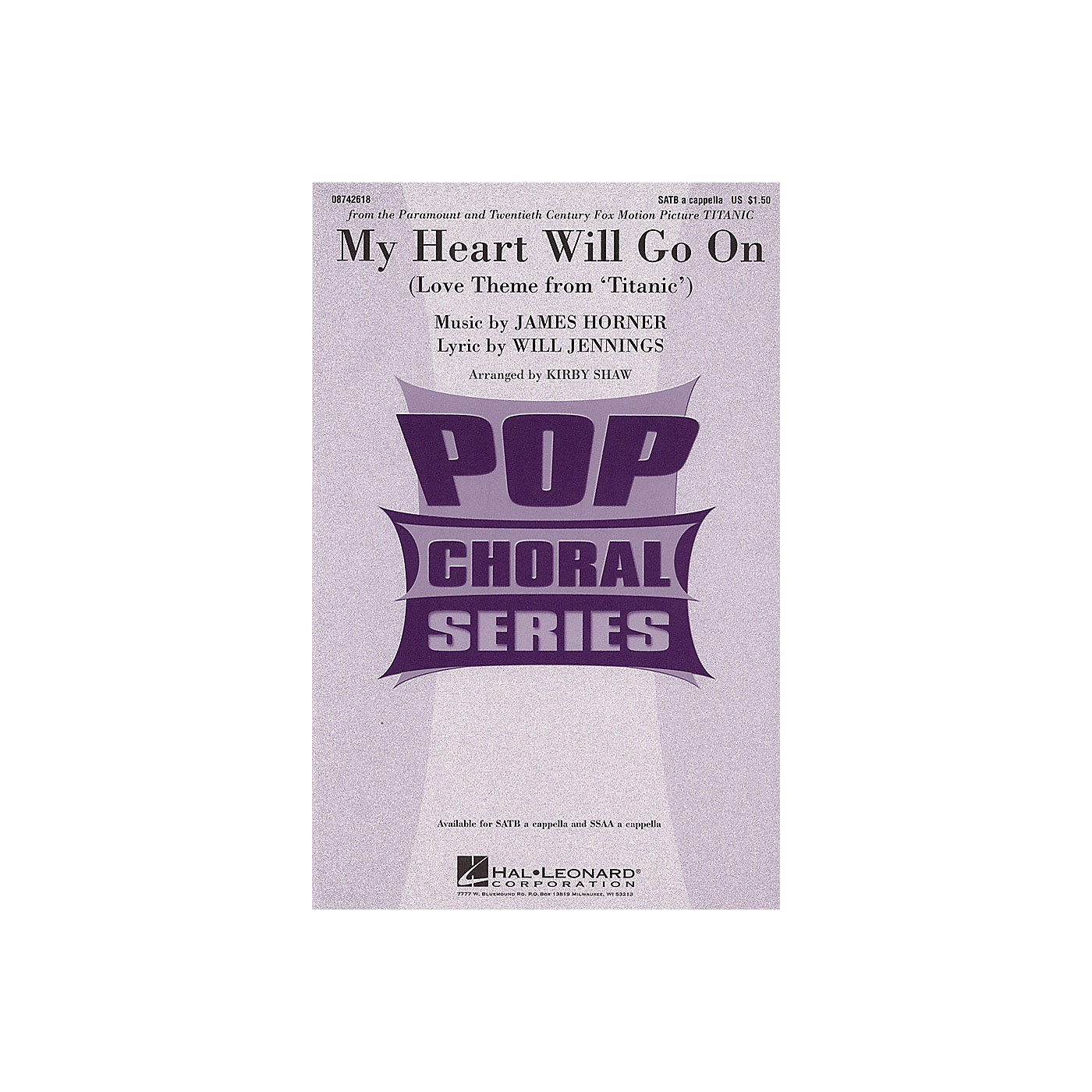 Hal Leonard My Heart Will Go On (Love Theme from Titanic) SATB a cappella by Celine Dion arranged by Kirby Shaw thumbnail