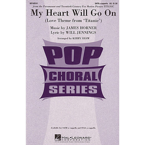 Hal Leonard My Heart Will Go On (Love Theme from Titanic) SSAA A Cappella by Celine Dion Arranged by Kirby Shaw thumbnail