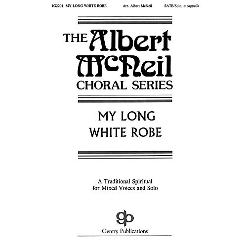 Fred Bock Music My Long White Robe SATB a cappella arranged by Albert McNeil thumbnail