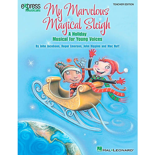 Hal Leonard My Marvelous Magical Sleigh - A Holiday Musical for Young Voices Classroom Kit thumbnail