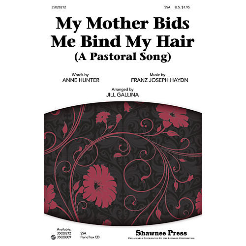 Shawnee Press My Mother Bids Me Bind My Hair (A Pastoral Song) SSA arranged by Jill Gallina thumbnail