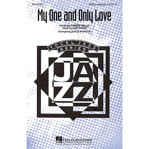 Hal Leonard My One and Only Love SATB a cappella arranged by Doug Andrews thumbnail