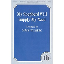 Hinshaw Music My Shepherd Will Supply My Need SATB arranged by Mack Wilberg