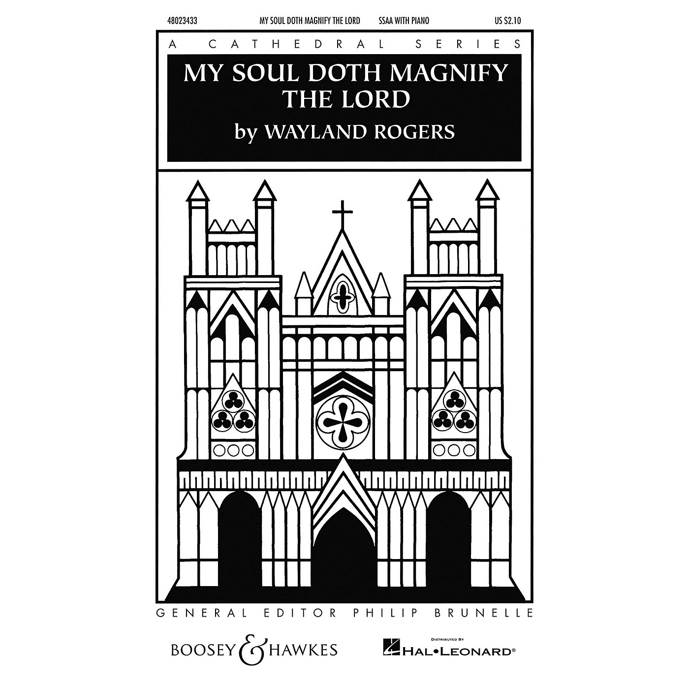 Boosey and Hawkes My Soul Doth Magnify the Lord (Cathedral Series) SSAA composed by Wayland Rogers thumbnail