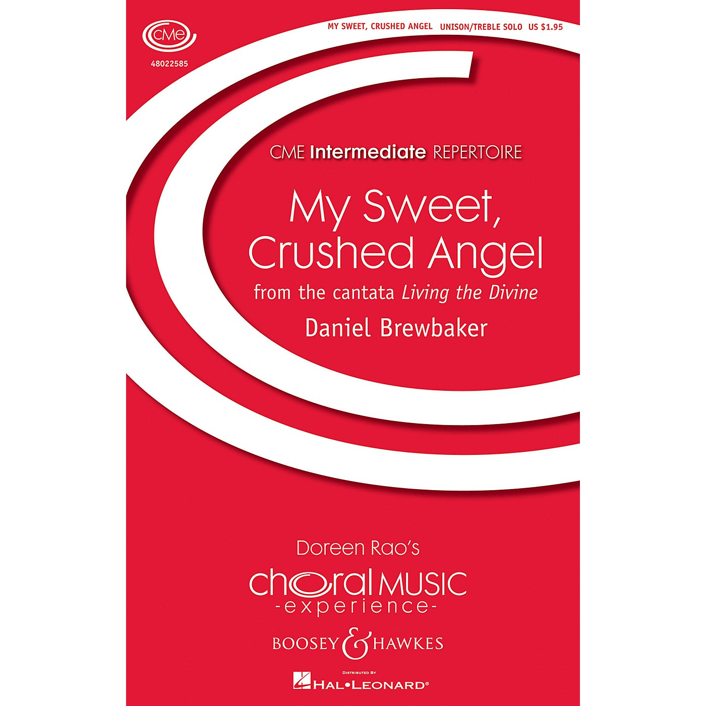 Boosey and Hawkes My Sweet, Crushed Angel (CME Intermediate) UNISON CHOIR OR SOLO composed by Daniel Brewbaker thumbnail
