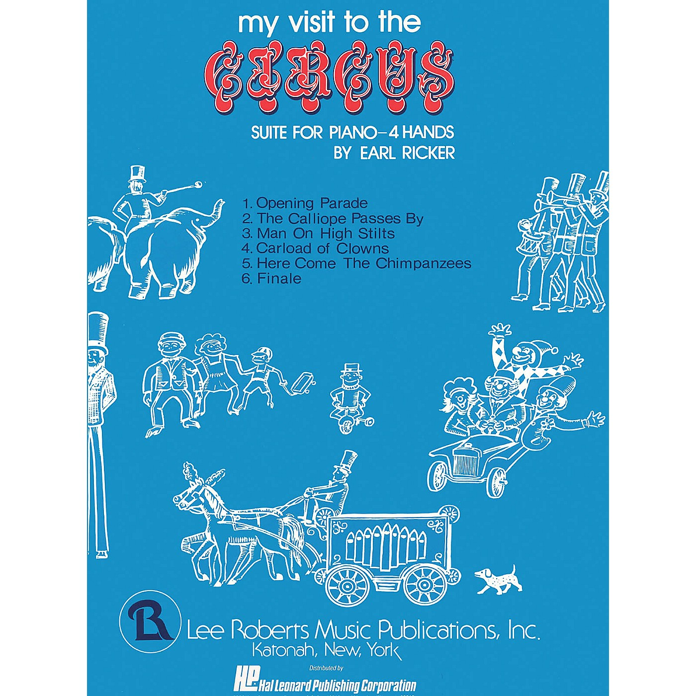 Lee Roberts My Visit to the Circus (Levels II-III Duets) Pace Duet Piano Education Series Composed by Earl Ricker thumbnail