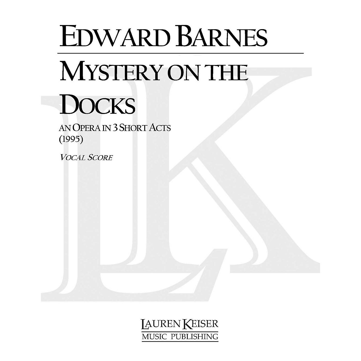 Lauren Keiser Music Publishing Mystery on the Docks (Opera Vocal Score) LKM Music Series  by Edward Barnes thumbnail