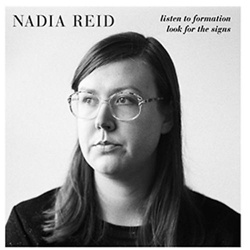Alliance Nadia Reid - Listen to Formation Look for the Signs thumbnail