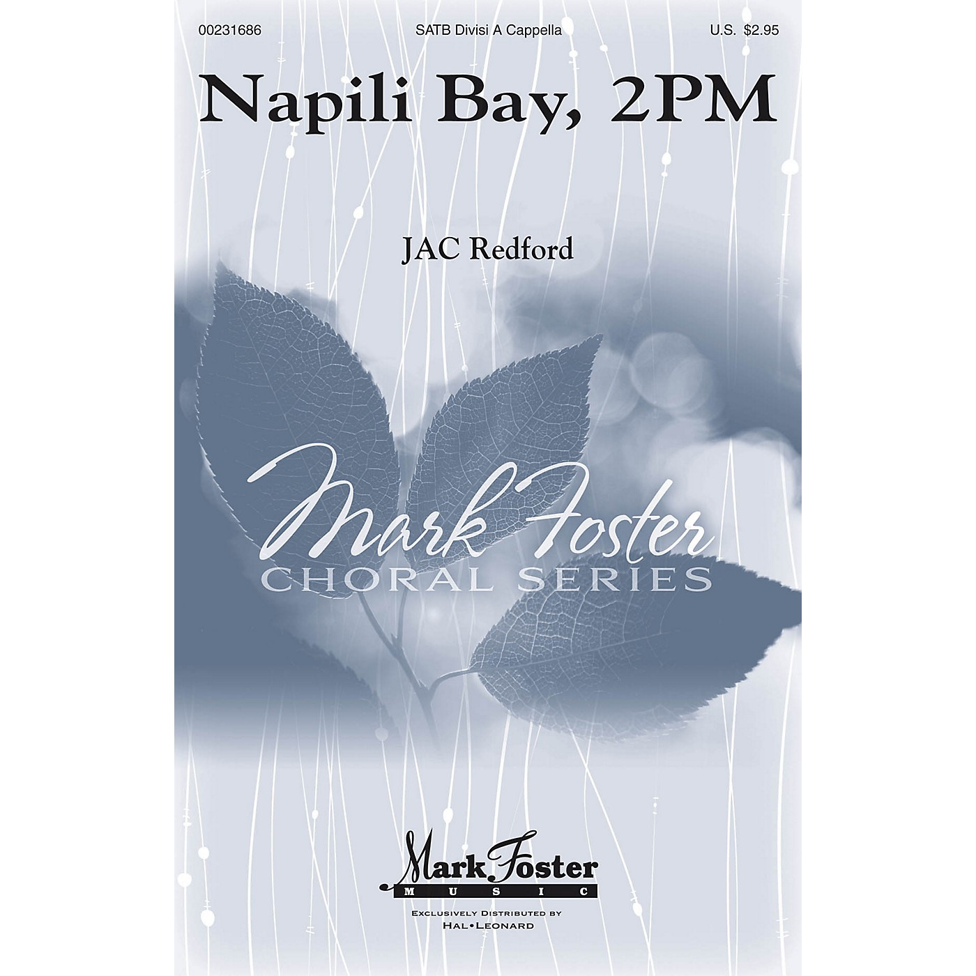 Mark Foster Napili Bay, 2PM SATB composed by J.A.C. Redford thumbnail