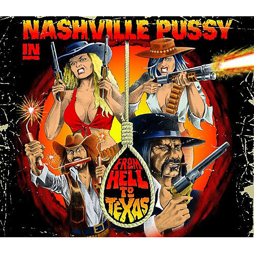 Alliance Nashville Pussy - From Hell To Texas thumbnail