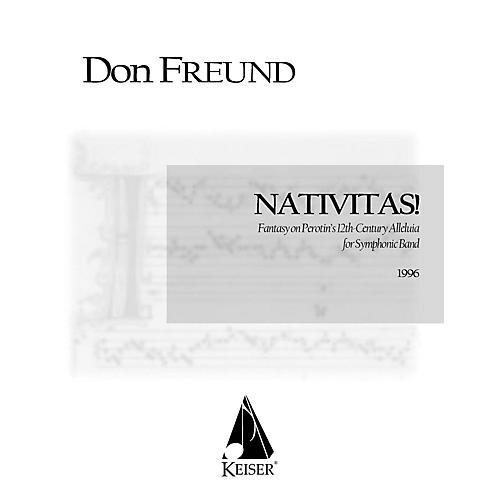 Lauren Keiser Music Publishing Nativitas!: Fantasy on Perotin's 12th Century Alleluia Concert Band Composed by Don Freund thumbnail