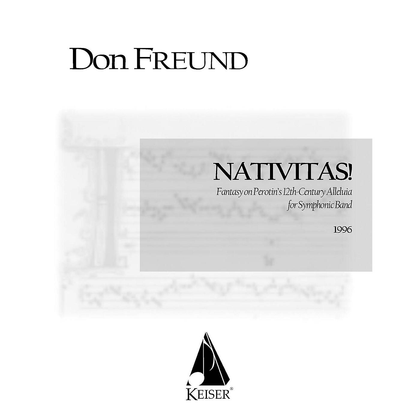 Lauren Keiser Music Publishing Nativitas!: Fantasy on Perotin's 12th Century Alleluia (Symphonic Band Score) Concert Band by Don Freund thumbnail