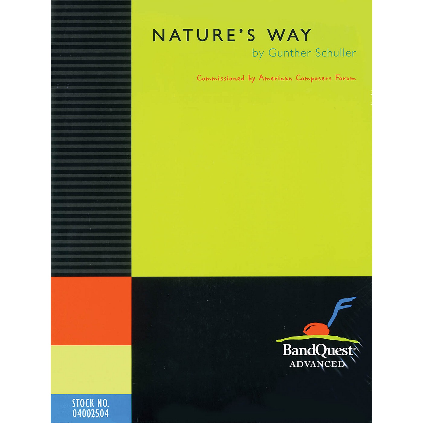 American Composers Forum Nature's Way (BandQuest Series Grade 5) Concert Band Level 5 Composed by Gunther Schuller thumbnail