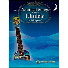 Centerstream Publishing Nautical Songs For The Ukulele