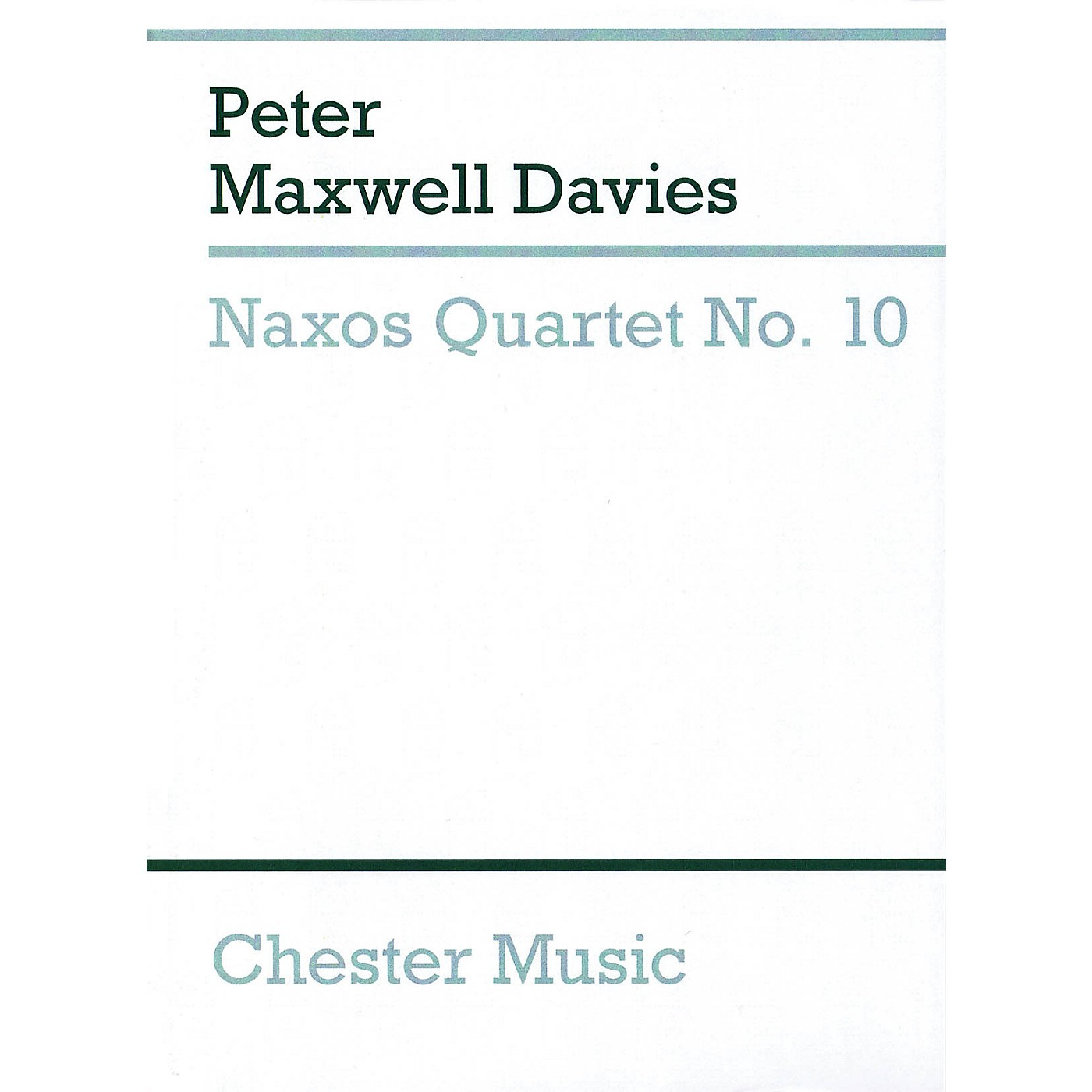 Chester Music Naxos Quartet No. 10 Music Sales America Series Softcover Composed by Peter Maxwell Davies thumbnail