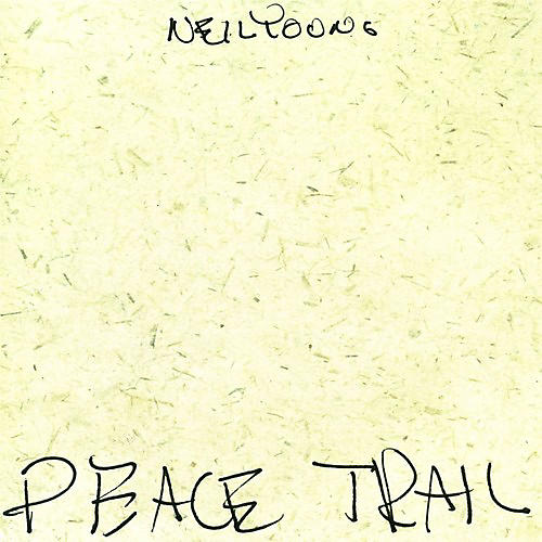 Alliance Neil Young - Peace Trail thumbnail