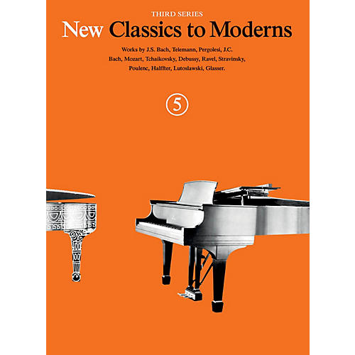 Music Sales New Classics to Moderns - Third Series (Book 5) Music Sales America Series Softcover thumbnail