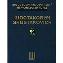 DSCH New Collected Works of Dmitri Shostakovich - Volume 99 DSCH Series Hardcover by Dmitri Shostakovich