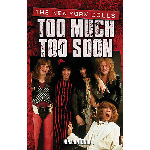 Omnibus New York Dolls - Too Much Too Soon Omnibus Press Series Softcover thumbnail