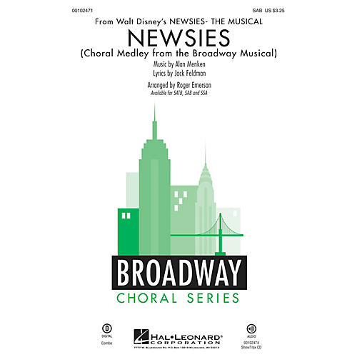 Newsies (Choral Medley from the Broadway Musical SAB) SAB arranged by Roger  Emerson