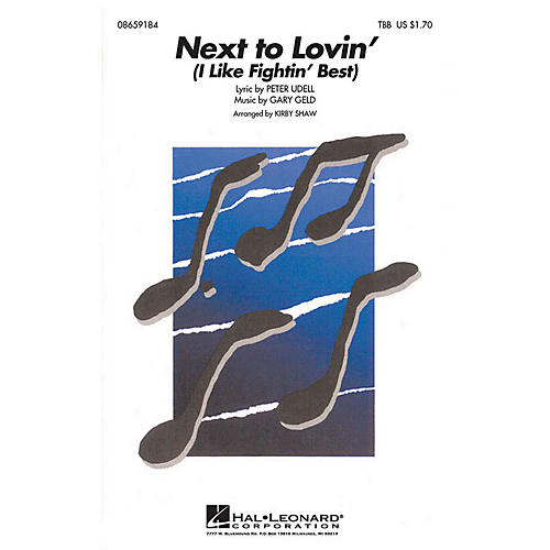 Hal Leonard Next to Lovin' (I Like Fightin' Best) TBB arranged by Kirby Shaw thumbnail