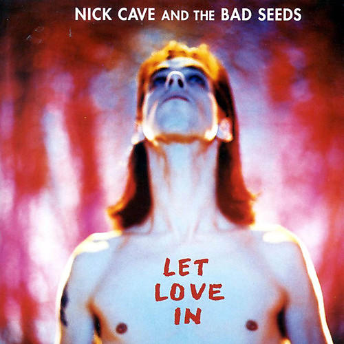 Alliance Nick Cave & the Bad Seeds - Let Love in thumbnail