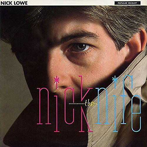 Alliance Nick Lowe - Nick The Knife thumbnail