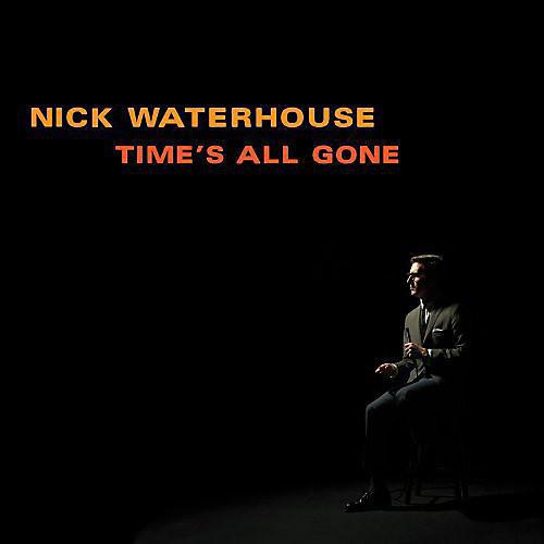 Alliance Nick Waterhouse - Time's All Gone thumbnail