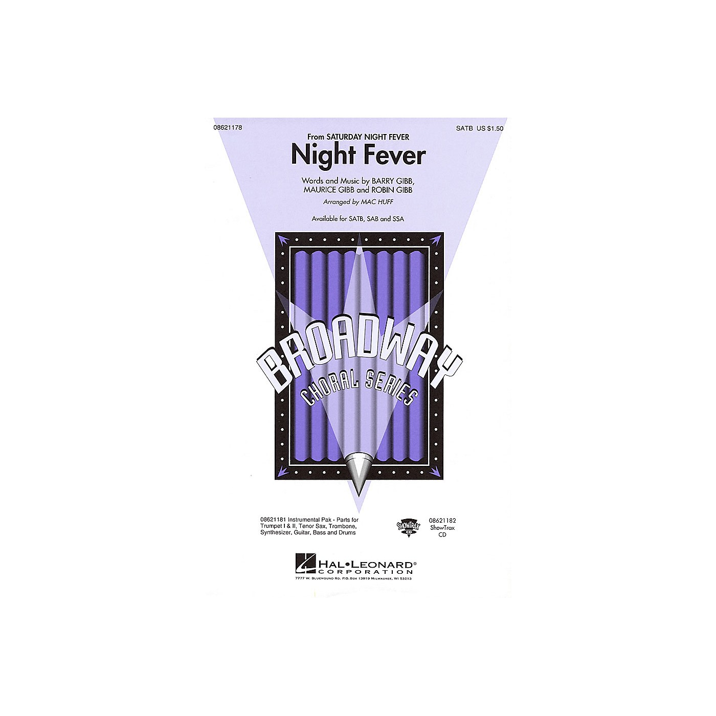 Hal Leonard Night Fever (from Saturday Night Fever) SATB by Bee Gees arranged by Mac Huff thumbnail