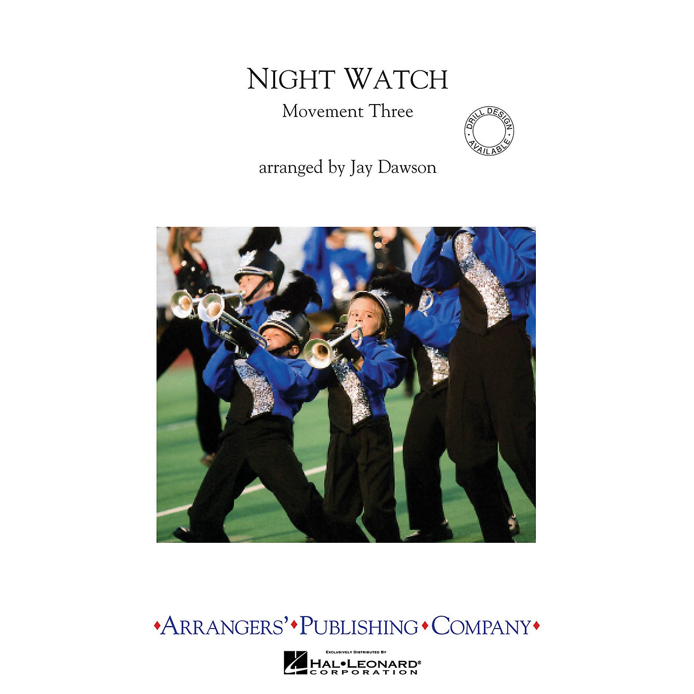Arrangers Night Watch, Movement 3 Marching Band Level 3 Composed by Jay Dawson thumbnail