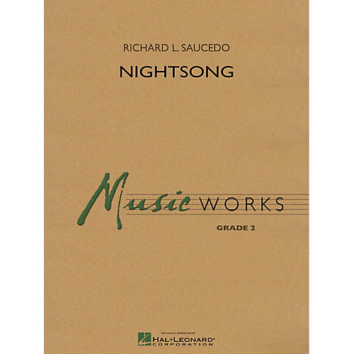 Hal Leonard Nightsong Concert Band Level 2 Composed by Richard L. Saucedo thumbnail