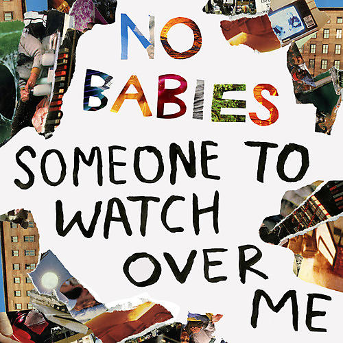 Alliance No Babies - Someone To Watch Over Me thumbnail