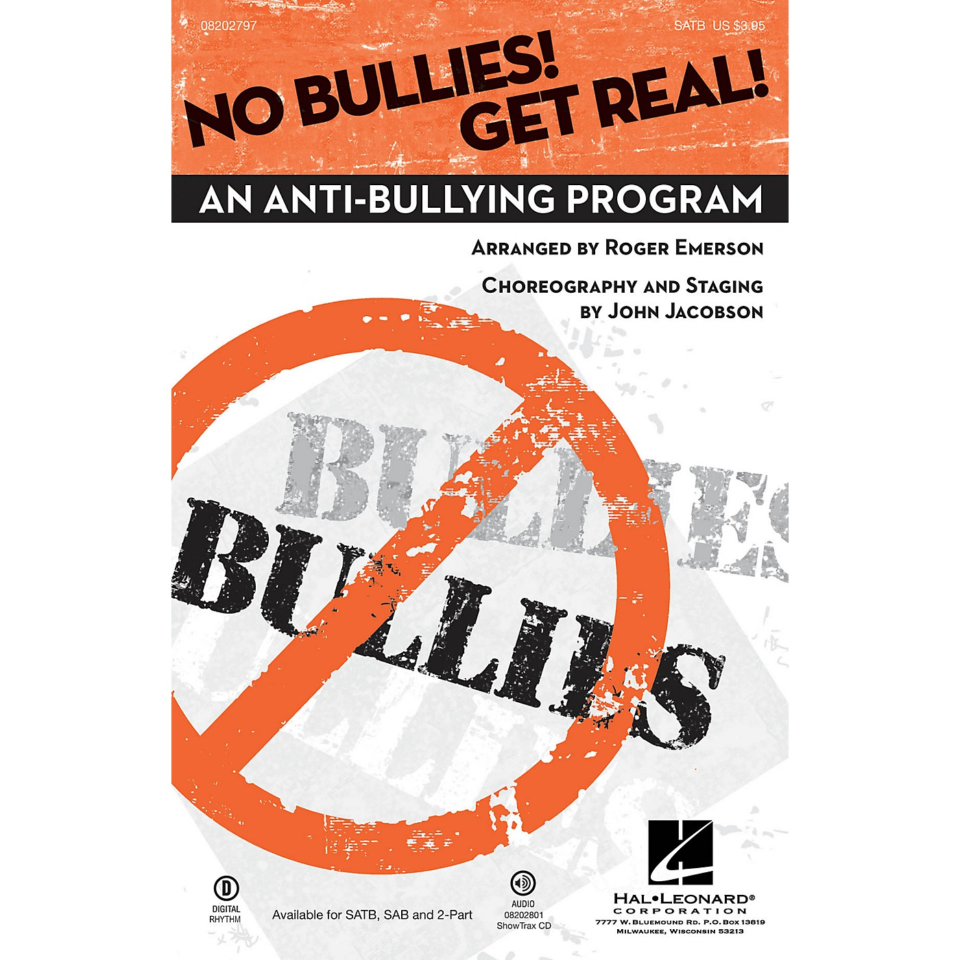 Hal Leonard No Bullies! Get Real! (An Anti-Bullying Program) 2-Part Arranged by Roger Emerson thumbnail