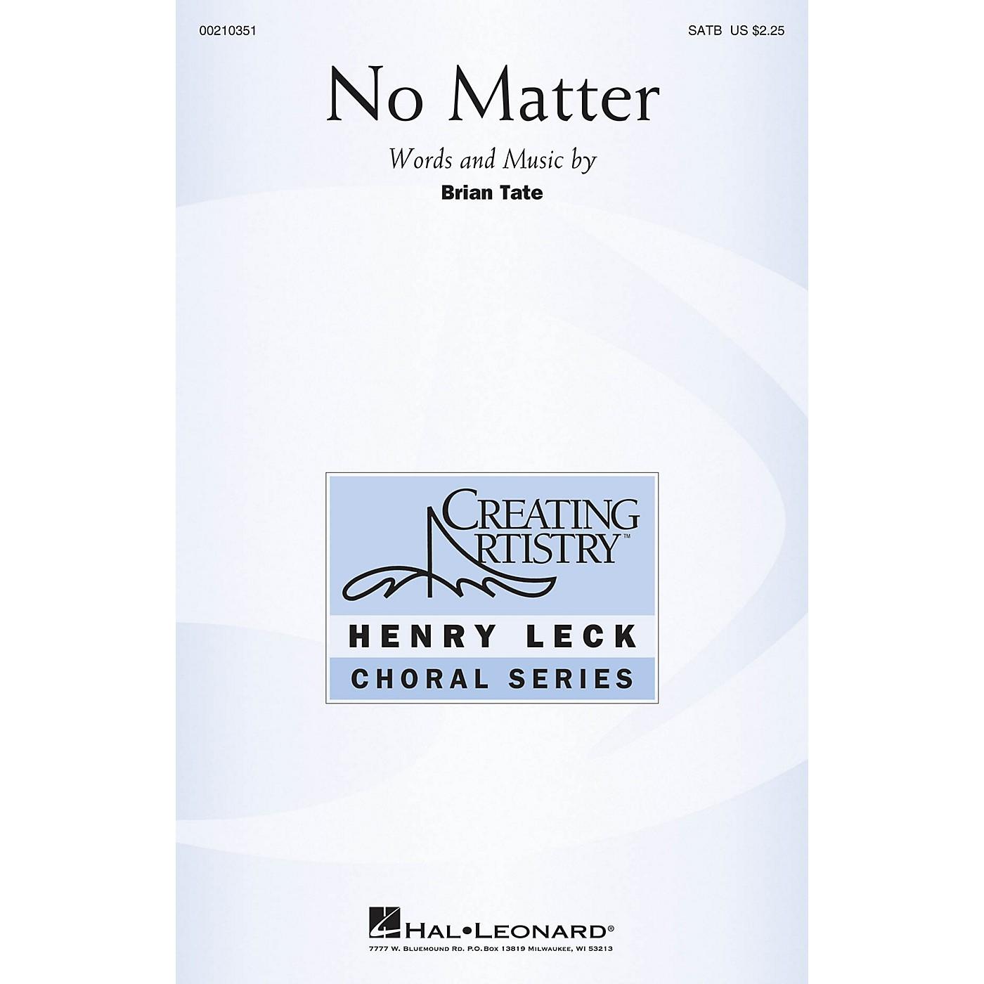 Hal Leonard No Matter SATB composed by Brian Tate thumbnail
