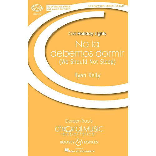 Boosey and Hawkes No la debemos dormir (We Should Not Sleep CME Holiday Lights) SA composed by Ryan Kelly thumbnail