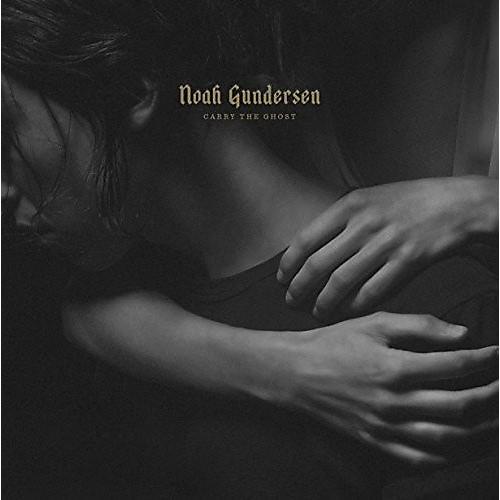 Alliance Noah Gundersen - Carry the Ghost thumbnail