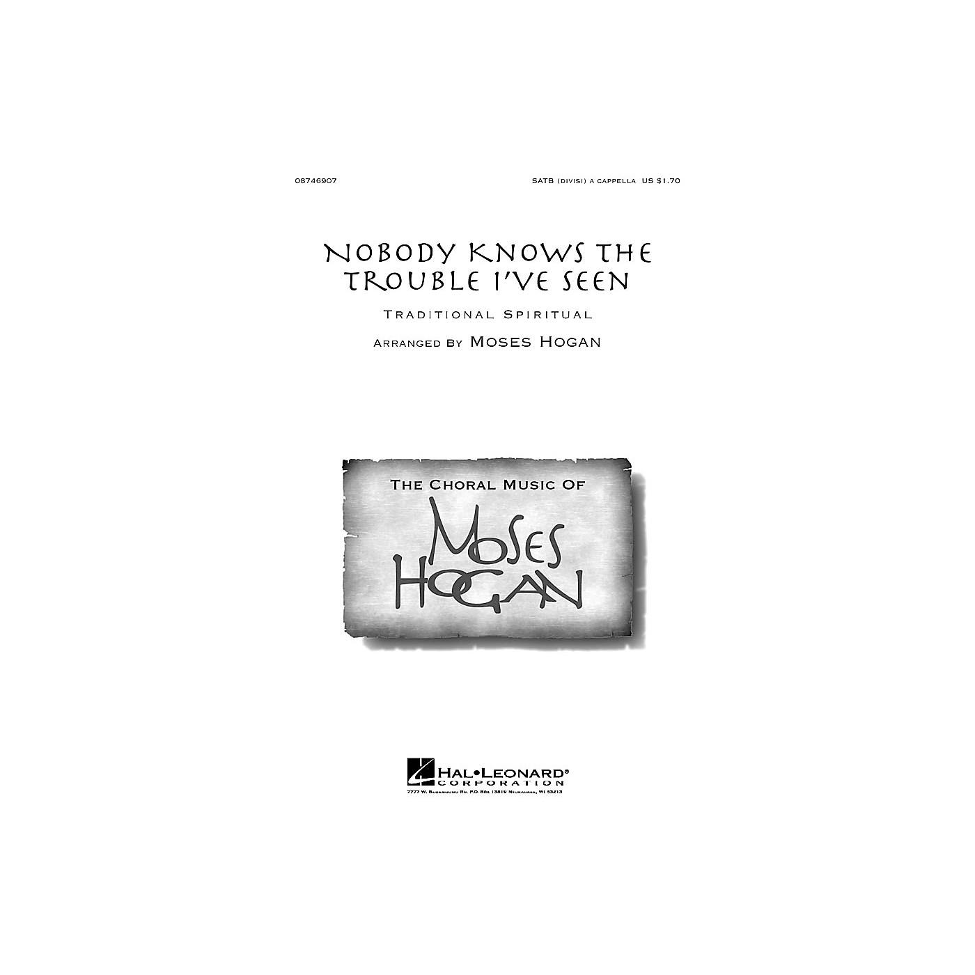 Hal Leonard Nobody Knows the Trouble I've Seen SATB DV A Cappella arranged by Moses Hogan thumbnail