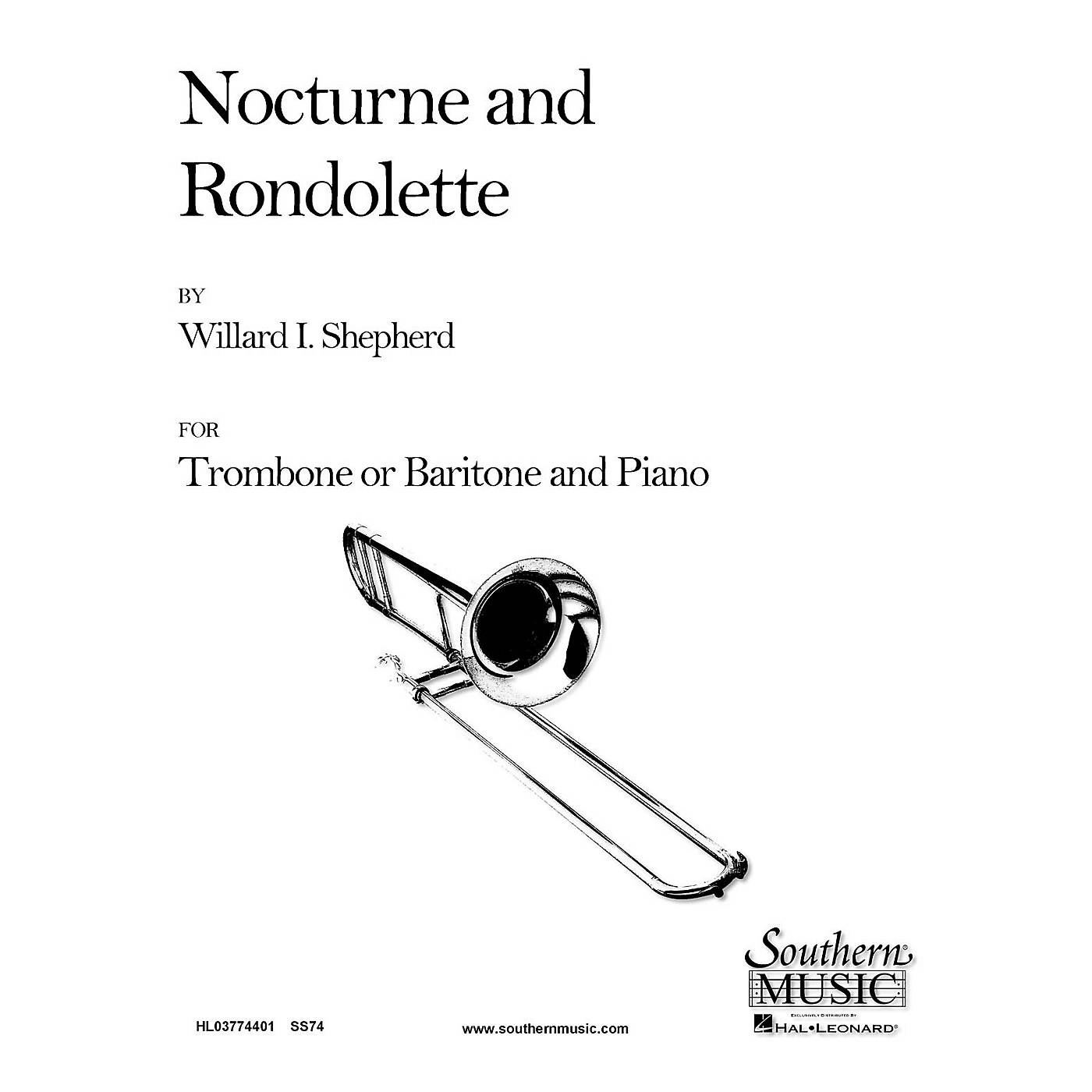 Southern Nocturne and Rondolette (Trombone) Southern Music Series Composed by Willard Shepherd thumbnail