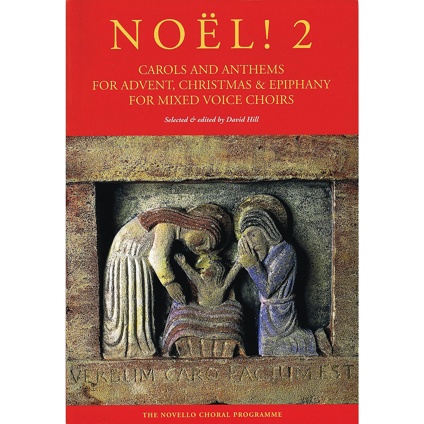 Novello Noël! 2 (Carols and Anthems for Advent, Christmas & Epiphany) SATB Composed by Various thumbnail